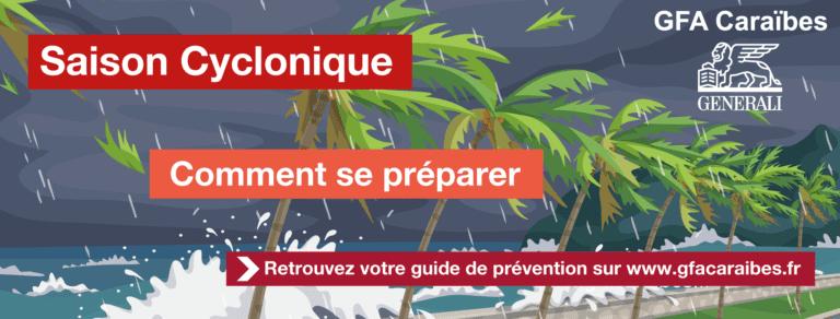 Saison cyclonique : Comment bien se préparer